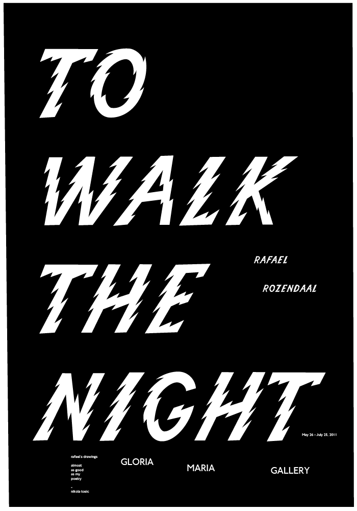 rafael rozendaal to walk the night